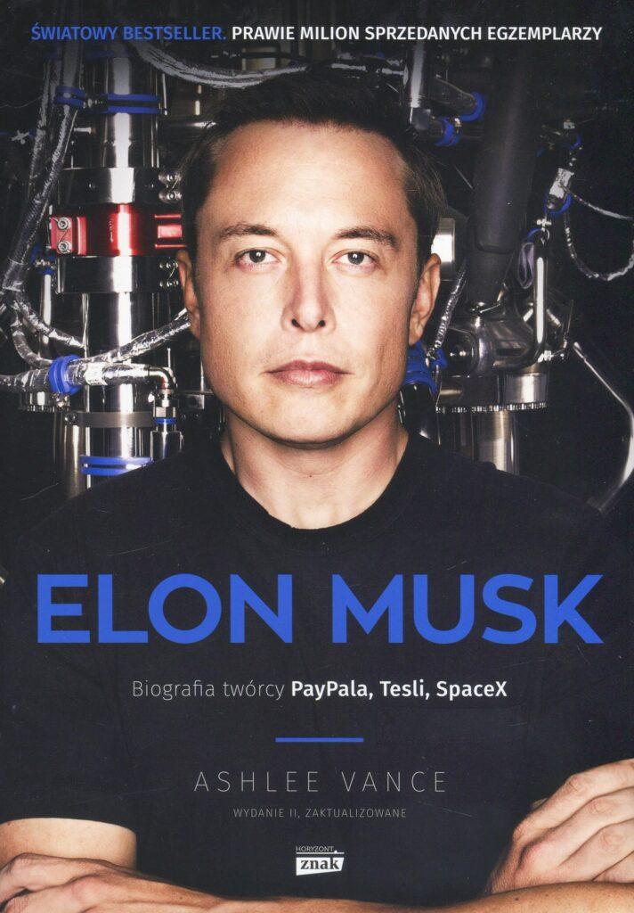 Elon Musk. Biografia twórcy PayPala, Tesli, SpaceX - Ashlee Vance